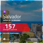 Promoção de Passagens para <b>SALVADOR</b>! A partir de R$ 157, ida e volta, c/ taxas!