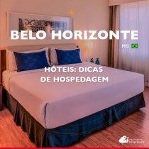 Hotéis em Belo Horizonte: opções para trabalho e lazer