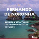 Quanto custa uma viagem para Fernando de Noronha? Veja preços detalhados!