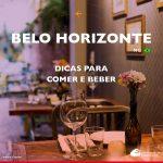 Restaurantes em Belo Horizonte: dicas para comer e beber