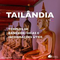 Templos budistas em Bangkok: informações e dicas úteis