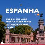 Dicas de viagem: o que saber antes de viajar para a Espanha