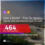 Promoção de <b>PASSAGEM + HOTEL</b> para <b>FOZ DO IGUAÇU</b>! A partir de R$ 464, por pessoa, quarto duplo, c/ taxas! Em até 12x SEM JUROS!
