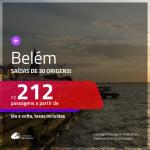 Promoção de Passagens para <b>BELÉM</b>! A partir de R$ 212, ida e volta, c/ taxas!