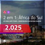 Promoção de Passagens 2 em 1 para a <b>ÁFRICA DO SUL</b> – Vá para: <b>Cape Town + Joanesburgo</b>! A partir de R$ 2.025, todos os trechos, c/ taxas!