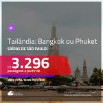 Passagens para a <b>TAILÂNDIA: Bangkok ou Phuket</b>! A partir de R$ 3.296, ida e volta, c/ taxas!