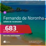 Promoção de Passagens para <b>FERNANDO DE NORONHA</b>! A partir de R$ 683, ida e volta, c/ taxas!