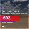 Promoção de Passagens para <b>JERICOACOARA</b>! A partir de R$ 692, ida e volta, c/ taxas! Datas até SET/20, inclusive Férias de JAN/20 e mais!