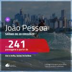 Promoção de Passagens para <b>JOÃO PESSOA</b>! A partir de R$ 241, ida e volta, c/ taxas!