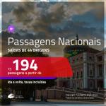 <b>PASSAGENS NACIONAIS</b> em promoção! Valores a partir de R$ 194, ida e volta!