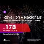<b>PASSAGENS NACIONAIS para o RÉVEILLON 2020</b> em promoção! Valores a partir de R$ 178, ida e volta!