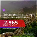 Promoção de Passagens para a <b>CHINA: Pequim ou Xangai</b>! A partir de R$ 2.965, ida e volta, c/ taxas! Com opções de BAGAGEM INCLUÍDA!