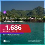 Promoção de Passagens para a <b>COLÔMBIA: Cartagena ou San Andres</b>! A partir de R$ 1.686, ida e volta, c/ taxas!