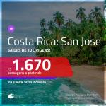 Promoção de Passagens para a <b>COSTA RICA: San Jose</b>! A partir de R$ 1.670, ida e volta, c/ taxas!