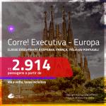 CORRE!!! Promoção de Passagens em <b>CLASSE EXECUTIVA</b> para a <b>EUROPA: ESPANHA, FRANÇA, ITÁLIA ou PORTUGAL</b>! A partir de R$ 2.914, ida e volta, c/ taxas!