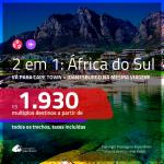 Promoção de Passagens 2 em 1 para a <b>ÁFRICA DO SUL</b> – Vá para: <b>Cape Town + Joanesburgo</b>! A partir de R$ 1.930, todos os trechos, c/ taxas!