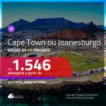 Promoção de Passagens para a <b>ÁFRICA DO SUL: Cape Town ou Joanesburgo</b>! A partir de R$ 1.546, ida e volta, c/ taxas!