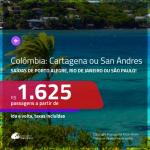 Promoção de Passagens para a <b>COLÔMBIA: Cartagena ou San Andres</b>! A partir de R$ 1.625, ida e volta, c/ taxas!