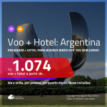 Promoção de <b>PASSAGEM + HOTEL</b> para a <b>ARGENTINA: Buenos Aires</b>! A partir de R$ 1.074, por pessoa, quarto duplo, c/ taxas!