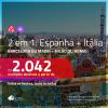 Promoção de Passagens 2 em 1 – <b>BARCELONA ou MADRI + MILÃO ou ROMA</b>! A partir de R$ 2.042, todos os trechos, c/ taxas!