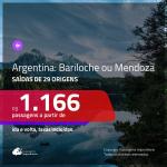 Promoção de Passagens para a <b>ARGENTINA: Bariloche ou Mendoza</b>! A partir de R$ 1.166, ida e volta, c/ taxas!
