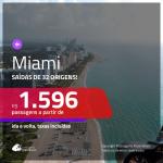 Promoção de Passagens para <b>MIAMI</b>! A partir de R$ 1.596, ida e volta, c/ taxas!