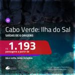Promoção de Passagens para a <b>ILHA DO SAL, Cabo Verde, na África</b>! A partir de R$ 1.193, ida e volta, c/ taxas!