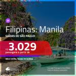 Promoção de Passagens para as <b>FILIPINAS: Manila</b>! A partir de R$ 3.029, ida e volta, c/ taxas!