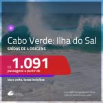 Promoção de Passagens para a <b>ILHA DO SAL, Cabo Verde na África</b>! A partir de R$ 1.091, ida e volta, c/ taxas!