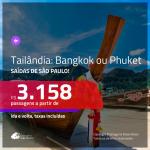 Promoção de Passagens para a <b>TAILÂNDIA: Bangkok ou Phuket</b>! A partir de R$ 3.158, ida e volta, c/ taxas!