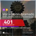 Promoção de <b>PASSAGEM + HOTEL</b> para <b>GRAMADO</b>, com opções de café da manhã incluso! A partir de R$ 401, por pessoa, quarto duplo, c/ taxas!