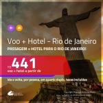 Promoção de <b>PASSAGEM + HOTEL</b> para o <b>RIO DE JANEIRO</b>! A partir de R$ 441, por pessoa, quarto duplo, c/ taxas em até 10x SEM JUROS!