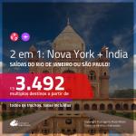 Promoção de Passagens 2 em 1 – <b>NOVA YORK + ÍNDIA: Delhi</b>! A partir de R$ 3.492, todos os trechos, c/ taxas! Com opções de BAGAGEM INCLUÍDA!