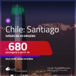 Promoção de Passagens para o <b>CHILE: Santiago</b>! A partir de R$ 680, ida e volta, c/ taxas!