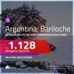 Promoção de Passagens para a <b>ARGENTINA: Bariloche</b>! A partir de R$ 1.128, ida e volta, c/ taxas! Datas até NOV/20, inclusive TEMPORADA DE NEVE e mais!