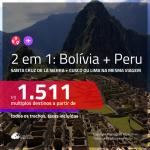 Promoção de Passagens 2 em 1 – <b>BOLÍVIA: Santa Cruz de la Sierra + PERU: Cusco ou Lima</b>! A partir de R$ 1.511, todos os trechos, c/ taxas!