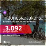 Passagens para a <b>INDONÉSIA: Jakarta</b>, voando pela Qatar! A partir de R$ 3.092, ida e volta, c/ taxas! Opções de BAGAGEM INCLUÍDA!