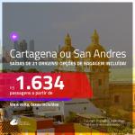 Promoção de Passagens para a <b>COLÔMBIA: Cartagena ou San Andres</b>! A partir de R$ 1.634, ida e volta, c/ taxas! Com opções de BAGAGEM INCLUÍDA!