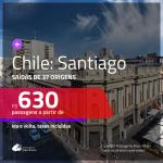 Promoção de Passagens para o <b>CHILE: Santiago</b>! A partir de R$ 630, ida e volta, c/ taxas!