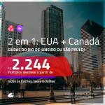 Promoção de Passagens 2 em 1 – <b>EUA: Chicago ou Nova York + CANADÁ: Quebec ou Vancouver</b>! A partir de R$ 2.244, todos os trechos, c/ taxas! Com opções de BAGAGEM INCLUÍDA!