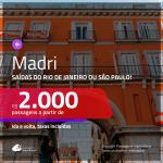 Promoção de Passagens para <b>MADRI</b>! A partir de R$ 2.000, ida e volta, c/ taxas!
