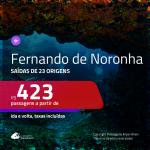Passagens para <b>FERNANDO DE NORONHA</b>! A partir de R$ 423, ida e volta, c/ taxas!