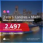 Promoção de Passagens 2 em 1 – <b>LONDRES + MADRI</b>! A partir de R$ 2.497, todos os trechos, c/ taxas!