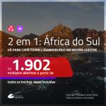 Promoção de Passagens 2 em 1 para a <b>ÁFRICA DO SUL</b> – Vá para: <b>Cape Town + Joanesburgo</b>! A partir de R$ 1.902, todos os trechos, c/ taxas!