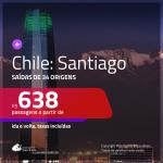 Promoção de Passagens para o <b>CHILE: Santiago</b>! A partir de R$ 638, ida e volta, c/ taxas!