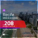 Promoção de Passagens para <b>RECIFE</b>! A partir de R$ 208, ida e volta, c/ taxas!