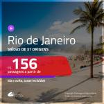 Promoção de Passagens para o <b>RIO DE JANEIRO</b>! A partir de R$ 156, ida e volta, c/ taxas! Datas até DEZEMBRO/20, inclusive FÉRIAS DE JULHO/20, CARNAVAL e mais!