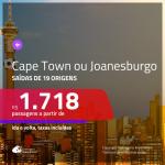 Promoção de Passagens para a <b>ÁFRICA DO SUL: Cape Town ou Joanesburgo</b>! A partir de R$ 1.718, ida e volta, c/ taxas!