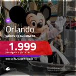 Passagens para <b>ORLANDO</b>! A partir de R$ 2.000, ida e volta, c/ taxas!