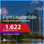 Promoção de Passagens para <b>FORT LAUDERDALE</b>, na Flórida! A partir de R$ 1.622, com opções de VOO DIRETO e/ou BAGAGEM INCLUÍDA, ida e volta, c/ taxas!